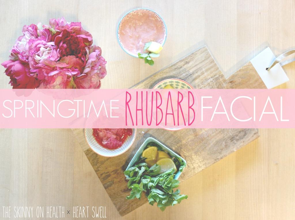 Rhubarb Facial